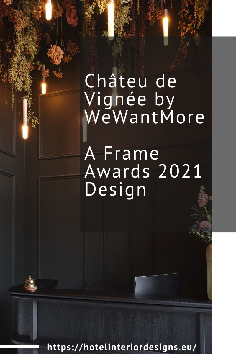 Châteu de Vignée by WeWantMore, a Frame Awards 2021 Design